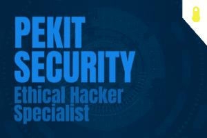 PEKIT Security – Ethical Hacker Specialist