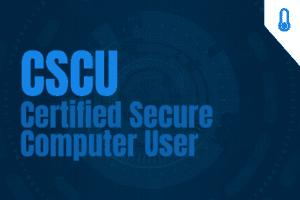 CSCU – Certified Secure Computer User