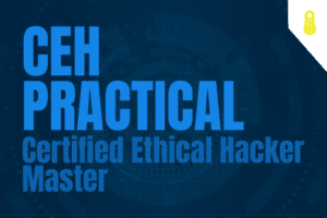 CEH Practical – Certified Ethical Hacker Master
