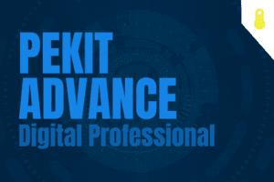 PEKIT Advance – Digital Professional